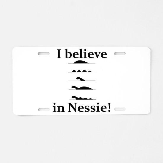 I Believe in Nessie Aluminum License Plate