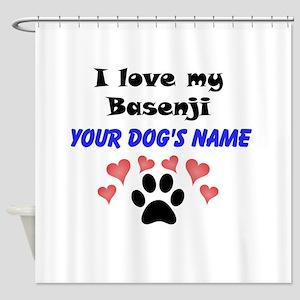 Custom I Love My Basenji Shower Curtain