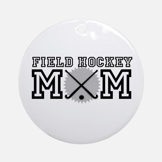 Field Hockey Mom Ornament (Round)