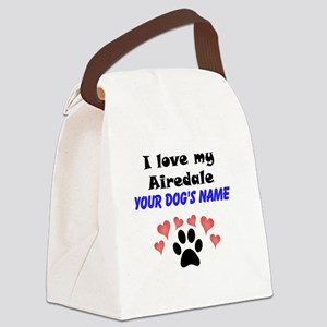 Custom I Love My Airedale Canvas Lunch Bag