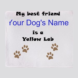 Custom Yellow Lab Best Friend Throw Blanket