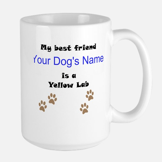 Custom Yellow Lab Best Friend Mug