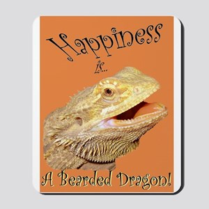 Happiness is a Bearded Dragon. Mousepad