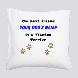 Custom Tibetan Terrier Best Friend Square Canvas P
