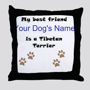 Custom Tibetan Terrier Best Friend Throw Pillow