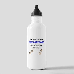 Custom Siberian Husky Best Friend Water Bottle