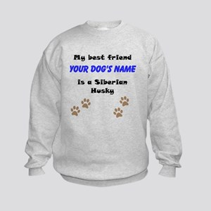 Custom Siberian Husky Best Friend Sweatshirt