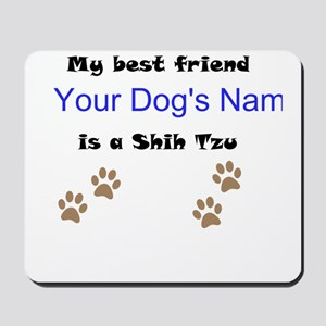 Custom Shih Tzu Best Friend Mousepad