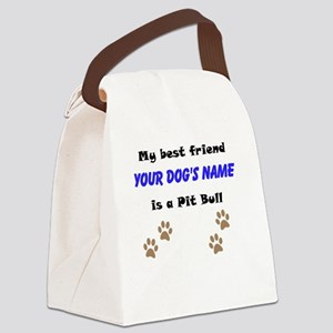 Custom Pit Bull Best Friend Canvas Lunch Bag