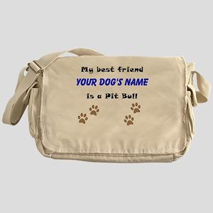 Custom Pit Bull Best Friend Messenger Bag