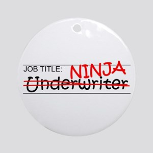 Job Ninja Underwriter Ornament (Round)