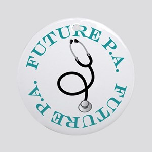 Future P.A. Physician Assistant Ornament (Round)