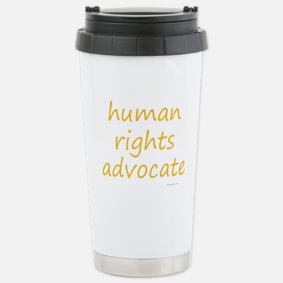 human rights advocate Stainless Steel Travel Mug