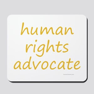 human rights advocate Mousepad