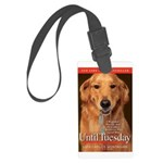 Until Tuesday Luggage Tag