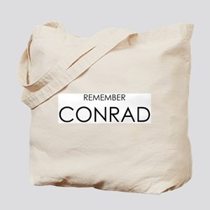 Remember Conrad Tote Bag
