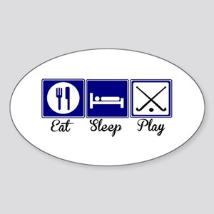 Eat, Sleep, Play - Field Hockey Sticker