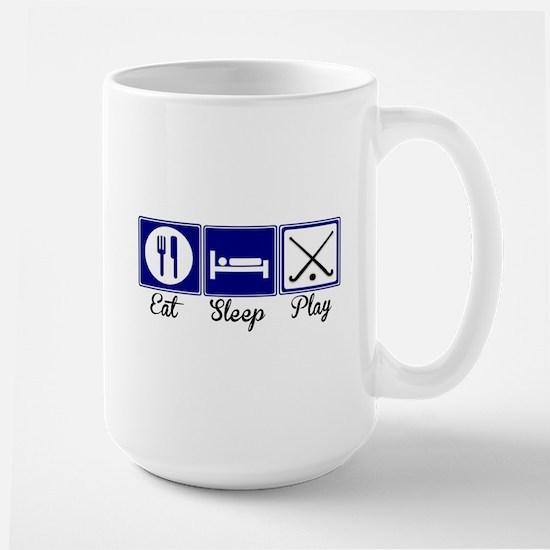 Eat, Sleep, Play - Field Hockey Mug