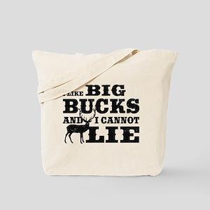 I like BIG Bucks and I can not lie! Tote Bag