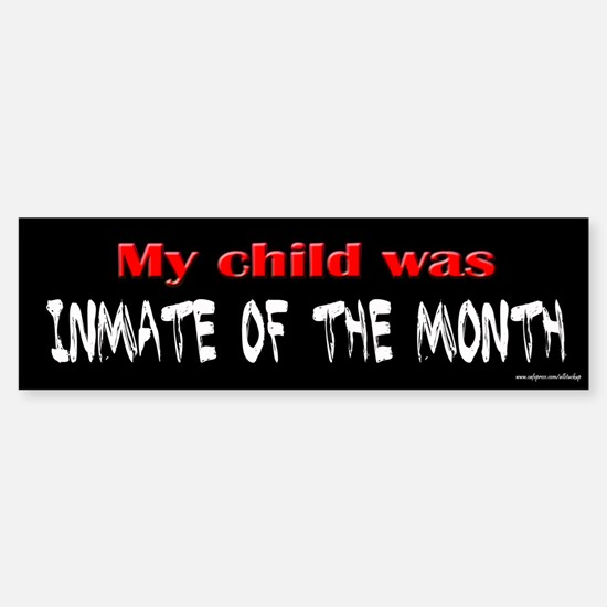 Inmate of the Month Bumper Bumper Bumper Sticker