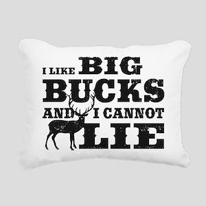 I like BIG Bucks and I can not lie! Rectangular Ca