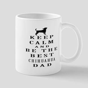 Keep Calm Chihuahua Designs Mug