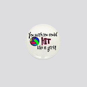 You Wish You Could Hit Like a Girl Mini Button