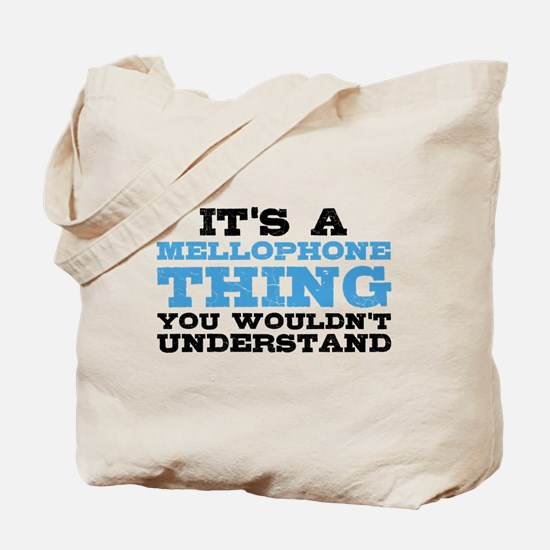 It's a Mellophone Thing Tote Bag