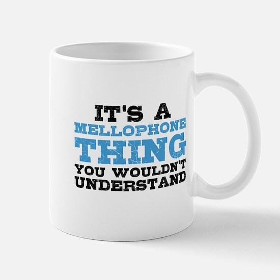It's a Mellophone Thing Mug