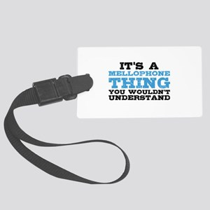 It's a Mellophone Thing Large Luggage Tag