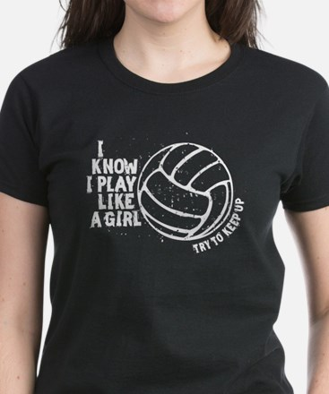 Play Volleyball Like a Girl Women's Dark T-Shirt