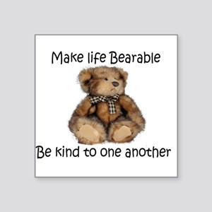 Make life bearable Sticker