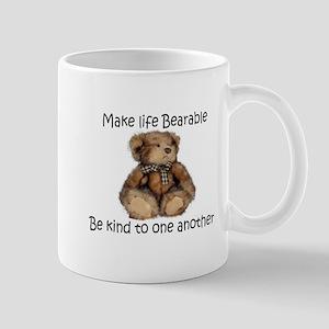 Make life bearable Small Mugs