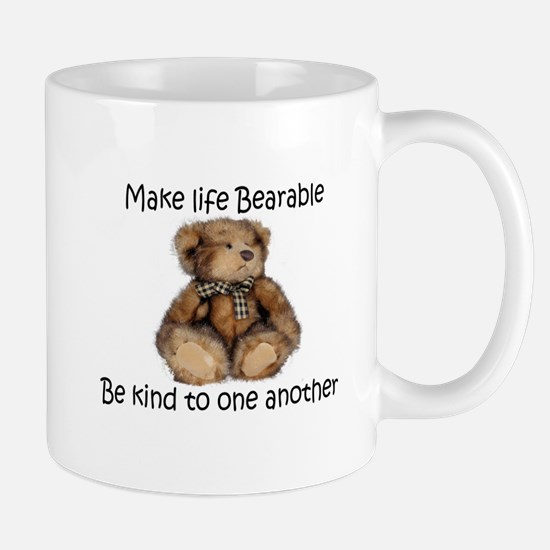 Make life bearable Small Mugs