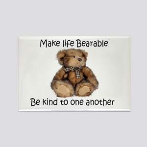 Make life bearable Rectangle Magnet