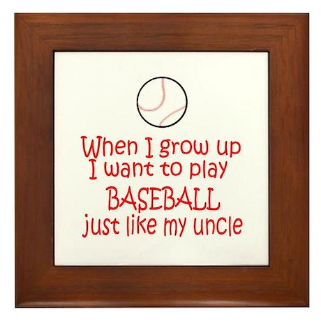 Baseball...just like Uncle Framed Tile