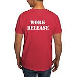 Work Release T-Shirt