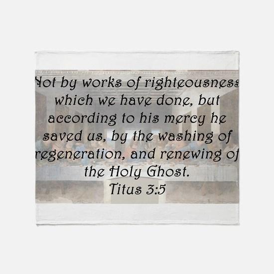 Titus 3:5 Throw Blanket