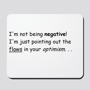I'm not negative! Mousepad