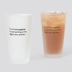 I'm not negative! Drinking Glass