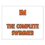 IM the complete swimmer Small Poster