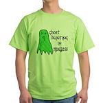 Ghost Hunting In Progress Green T-Shirt