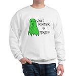 Ghost Hunting In Progress Sweatshirt