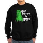 Ghost Hunting In Progress Sweatshirt (dark)