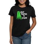 Ghost Hunting In Progress Women's Dark T-Shirt