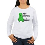 Ghost Hunting In Progress Women's Long Sleeve T-Sh