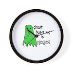 Ghost Hunting In Progress Wall Clock