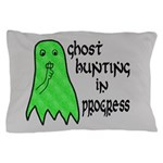 Ghost Hunting In Progress Pillow Case