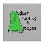 Ghost Hunting In Progress Tile Coaster