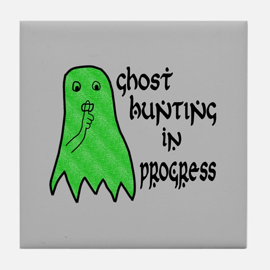 Ghost Hunting In Progress Tile Coaster